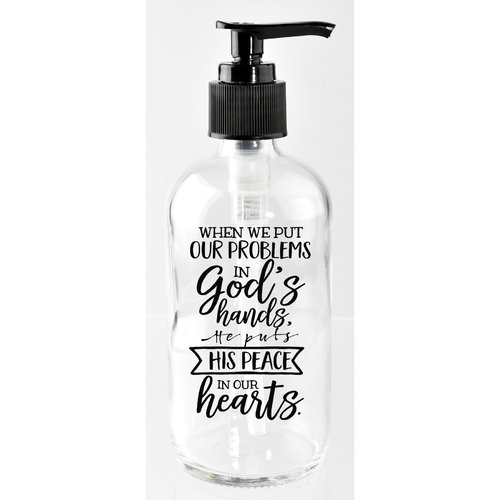 Dexsa When We Put Our Problems in God's Hands, He Puts His Peace in Our Hearts 8 oz. Glass Soap Dispenser