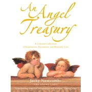 An Angel Treasury: A Celestial Collection of Inspirations, Encounters and Heavenly Lore - eBook
