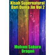 Kisah Supernatural Dari Dunia Jin Vol 2 - eBook