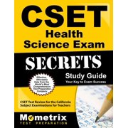 Cset Health Science Exam Secrets Study Guide : Cset Test Review for the California Subject Examinations for Teachers
