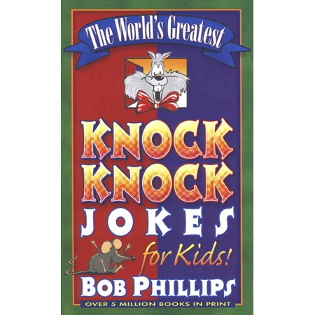 The World's Greatest Knock-Knock Jokes for Kids - Fun Kid Halloween Jokes
