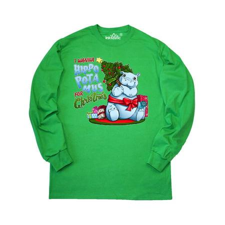 I Wanna Hippopotamus for Christmas- cute hippo Long Sleeve
