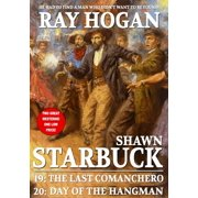 Shawn Starbuck Double Western 10: The Last Comanchero / Day of the Hangman - eBook