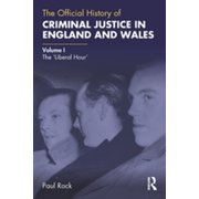 The Official History of Criminal Justice in England and Wales - eBook