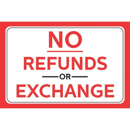 No Refunds Or Exchange Red Bold Letter Print Horizontal Wall Border Business Retail Store Sign, 12x18