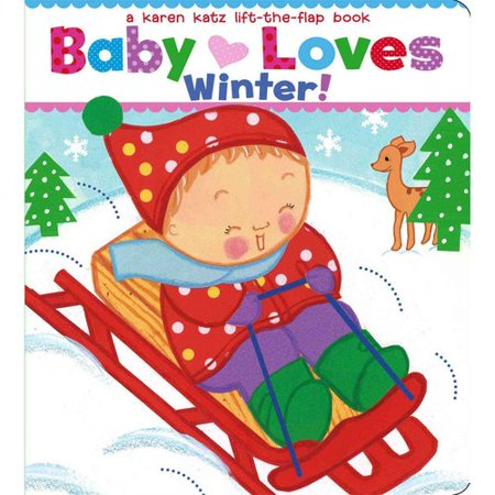 Baby Loves Winter! by