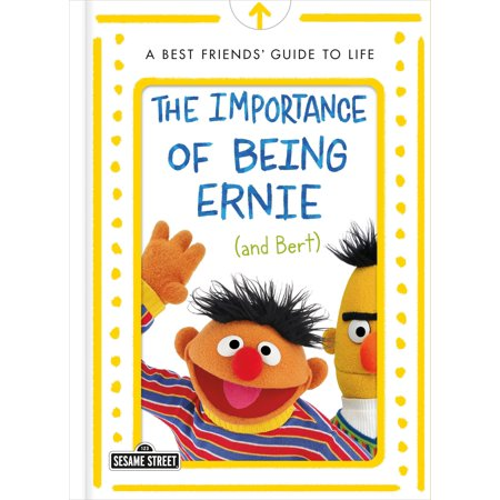 The Importance of Being Ernie (and Bert): A Best Friends' Guide to (Bert Kaempfert The Very Best Of Bert Kaempfert)