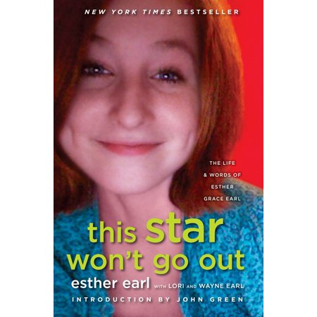 This Star Won't Go Out : The Life and Words of Esther Grace - Word Life