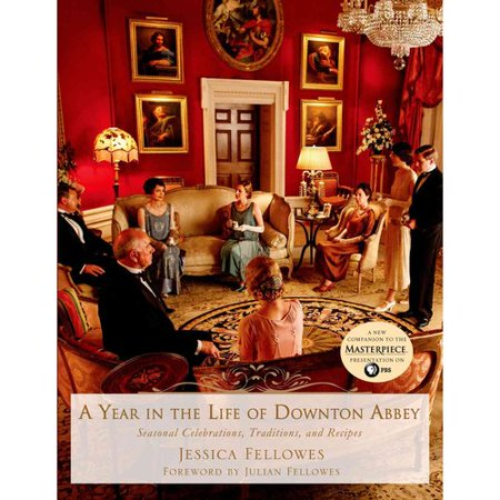 A Year in the Life of Downton Abbey by