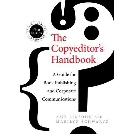 The Copyeditor's Handbook : A Guide for Book Publishing