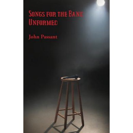 Songs for the Band Unformed - eBook