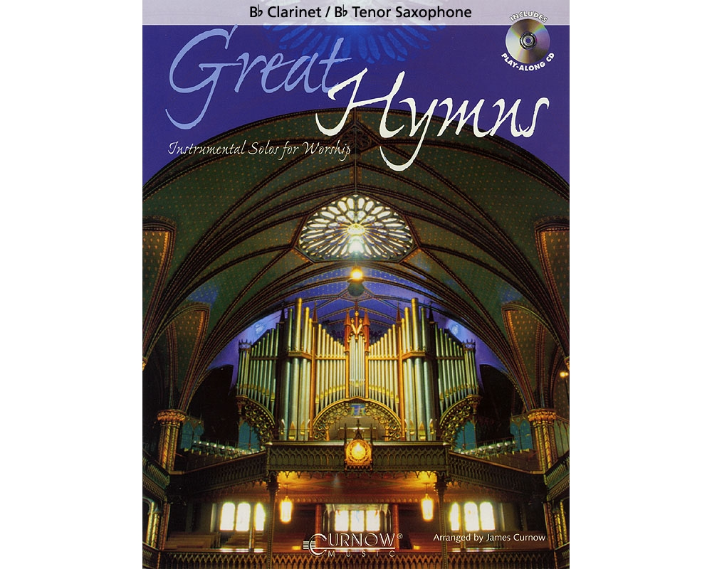 Curnow Music Great Hymns (Bb Clarinet Bb Tenor Saxophone Grade 3-4) Concert Band Level 3-4 by Curnow Music