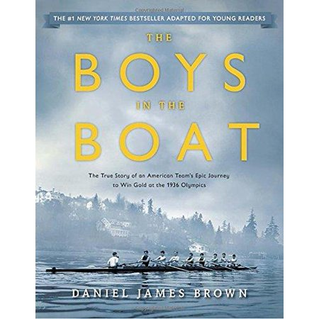 The Boys in the Boat (Young Readers Adaptation): The True Story of an American Team's Epic Journey to Win Gold at the 1936 Olympics - image 1 of 1