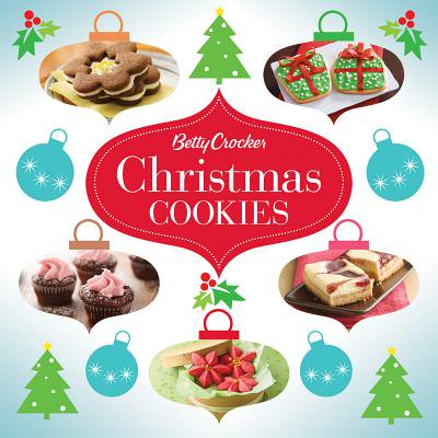 Betty Crocker Cooking: Betty Crocker Christmas Cookies