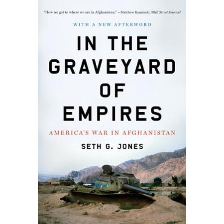 In the Graveyard of Empires: America's War in Afghanistan - eBook](Names Of Graveyards For Halloween)