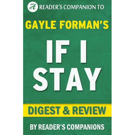 If I Stay by Gayle Forman | Digest & Review -