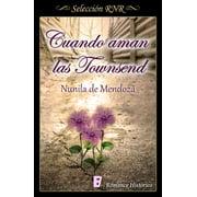 Cuando aman las Townsend (Los Townsend 3) - eBook