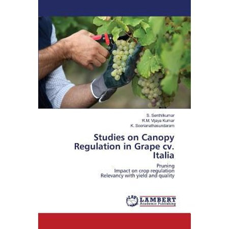 Studies On Canopy Regulation In Grape Cv  Italia