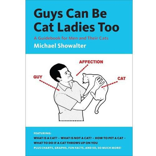 Abrams Books Guys Can Be Cat Ladies Too