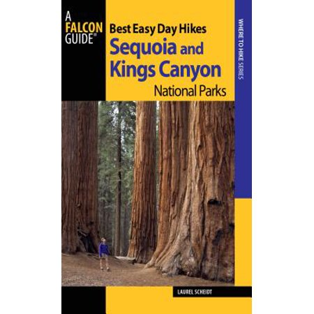Best Easy Day Hikes Sequoia and Kings Canyon National