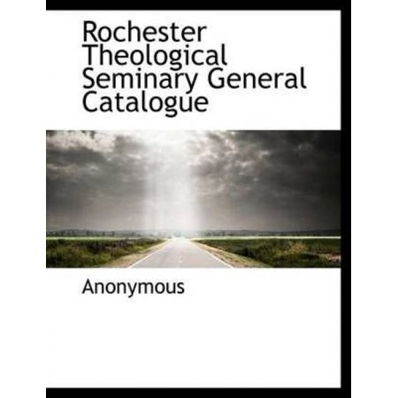 Rochester Theological Seminary General Catalogue - image 1 of 1