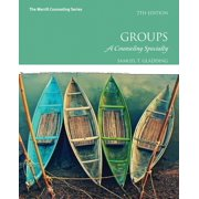 Groups: A Counseling Specialty (Hardcover)