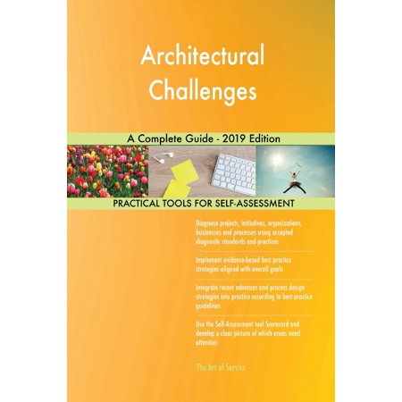 Architectural Challenges A Complete Guide - 2019