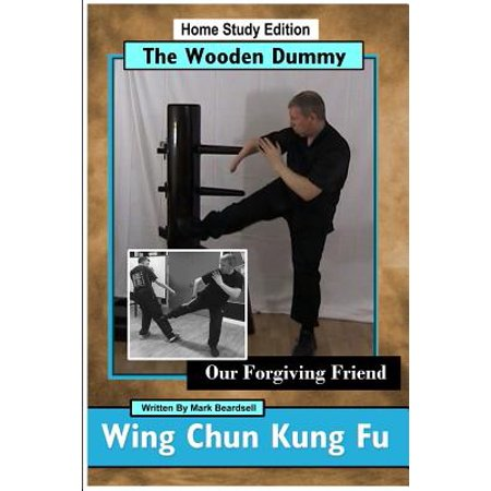 Wing Chun Kung Fu - The Wooden Dummy - Our Forgiving Friend - Hse (Single Dummy Wing)