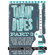 Guitar World: Guitar World -- Talkin' Blues, Part 3: Over 2 Hours of Instruction!, DVD (Audiobook)