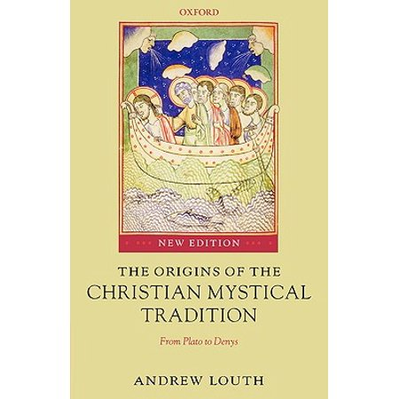 The Origins of the Christian Mystical Tradition : From Plato to Denys - Christian Tradition Of Halloween