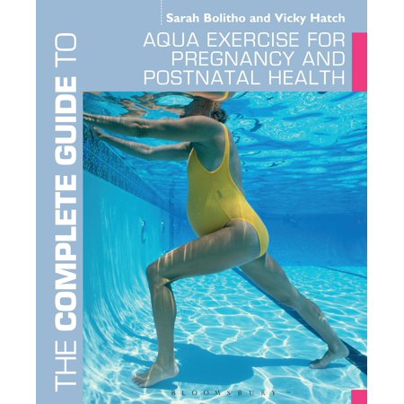 The Complete Guide to Aqua Exercise for Pregnancy and Postnatal (Best Exercise Whilst Pregnant)