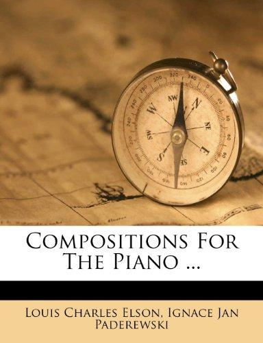 Compositions for the Piano ... by