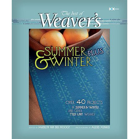 Summer and Winter Plus : The Best of Weaver's