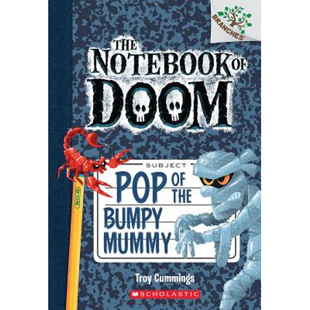 Mummy Pop - Pop of the Bumpy Mummy: A Branches Book (the Notebook of Doom #6)