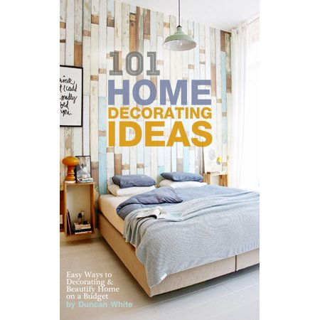 101 Home Decorating Ideas: Easy Ways to Decorating & Beautify Home on a Budget - eBook - Spring Mantel Decorating Ideas