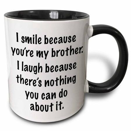 3dRose Because you�re my brother - Two Tone Black Mug, (Because Mug)