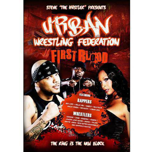 Urban Wrestling Federation: First Blood by ENTERTAINMENT ONE