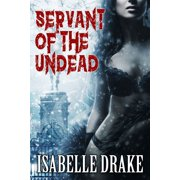 Servant of the Undead - eBook