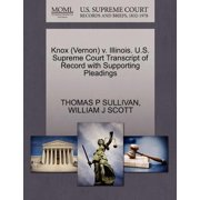 Knox (Vernon) V. Illinois. U.S. Supreme Court Transcript of Record with Supporting Pleadings