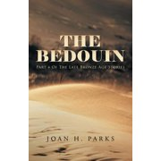 The Bedouin : Part 4 of the Late Bronze Age Stories