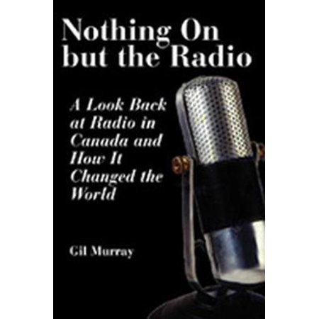 Nothing On But the Radio - eBook (Gary Allan Nothing On But The Radio)