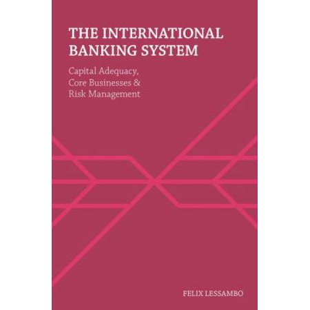 The International Banking System
