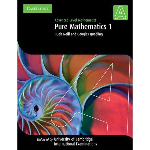 Pure Mathematics 1: Advanced Level Mathematics