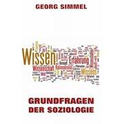 Grundfragen der Soziologie - eBook