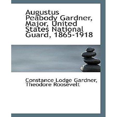 Augustus Peabody Gardner  Major  United States National Guard  1865 1918