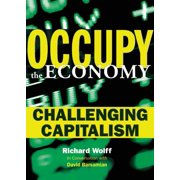 Occupy the Economy : Challenging Capitalism