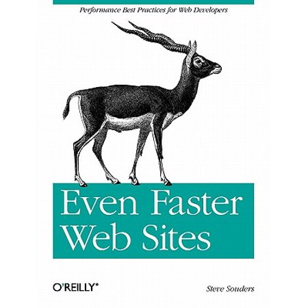 Even Faster Web Sites : Performance Best Practices for Web