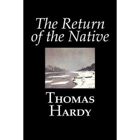 The Return of the Native by Thomas Hardy, Fiction,