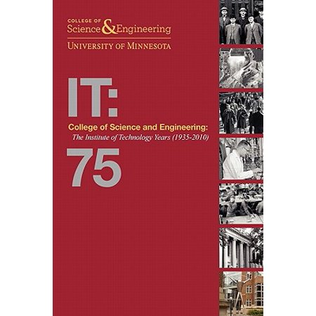 College of Science and Engineering : The Institute of Technology Years (1935-2010)