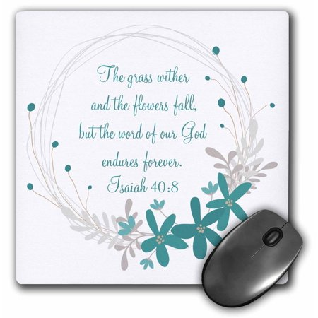 3dRose Isaiah 40 Scripture The Grass Withers and the Flowers Fall - Mouse Pad, 8 by 8-inch ()